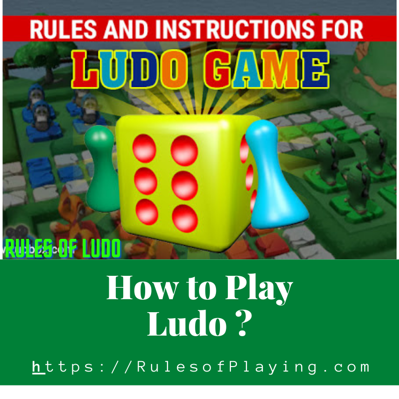Ludo Rules, How to Play Ludo Sport