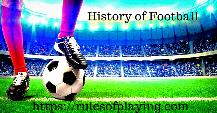 Football (Soccer) History & Equipment You Need to Play