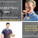 Racquetball Rules | How to Play Racquetball Guide