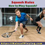 Squash Rules | A Complete Players Guide 2020