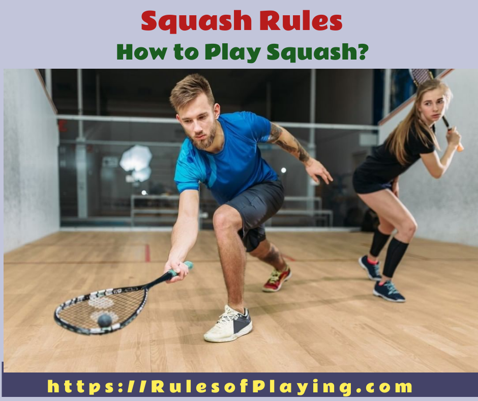 Squash Rules-How to Play Squash-Rules of Sports