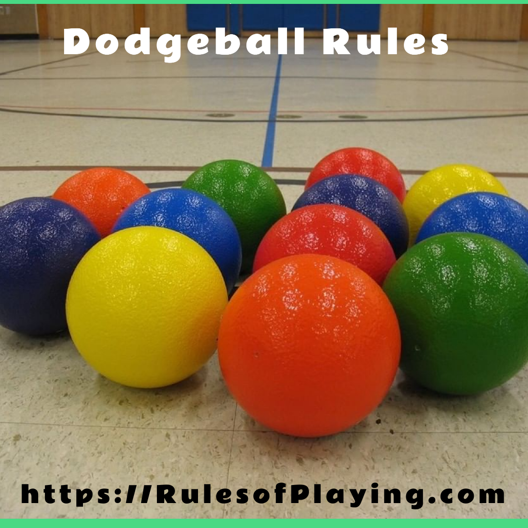 Dodgeball Rules, How to play dodgeball