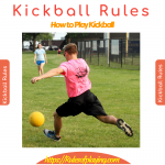 Kickball Rules | A Complete Players Guide 2020