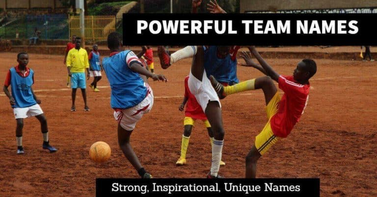 100+ Powerful Team Names [ Strong, Innovative, Warriors, Bold, Famous ]
